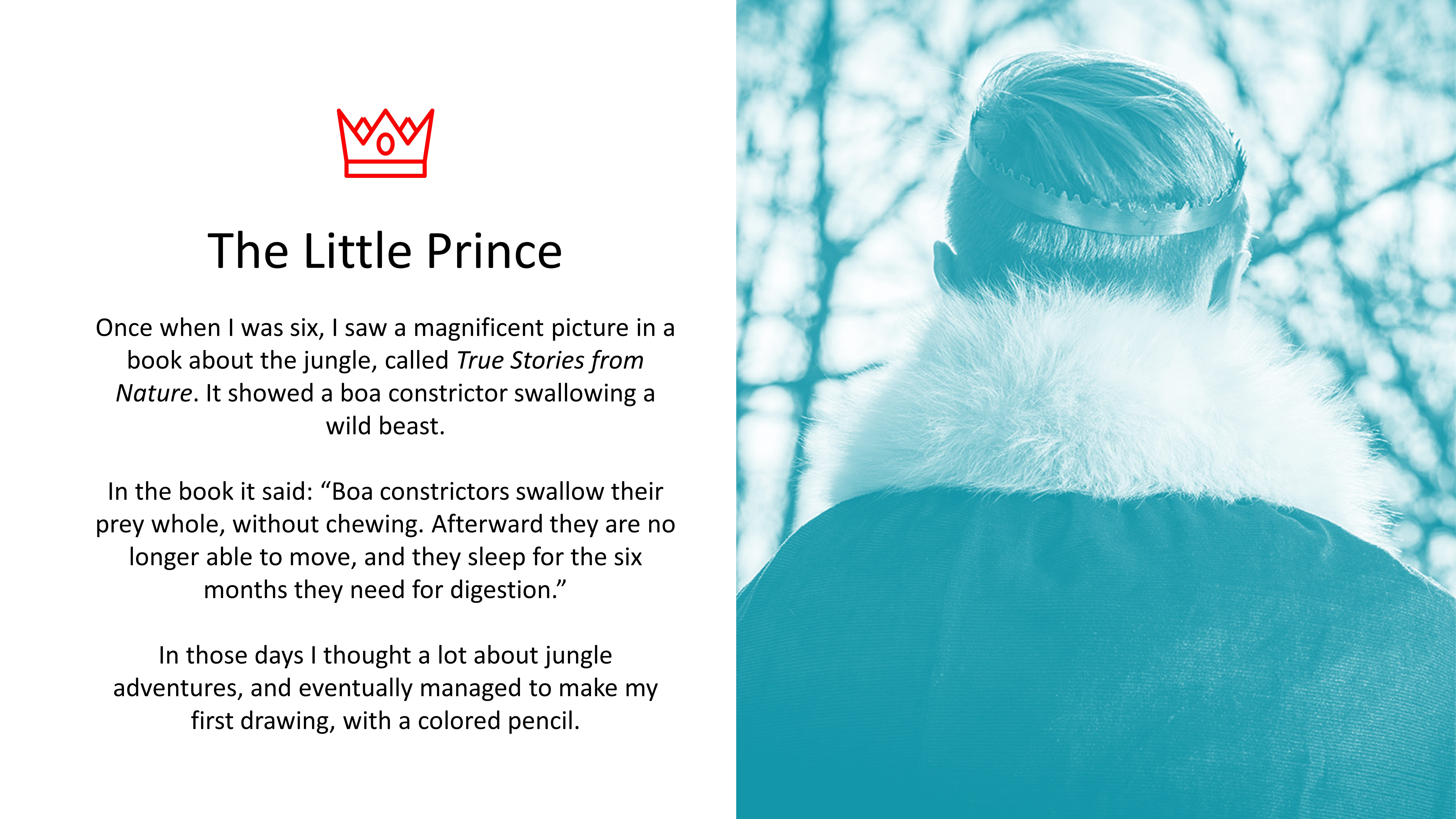 Image of prince with text from The Little Prince, centre aligned