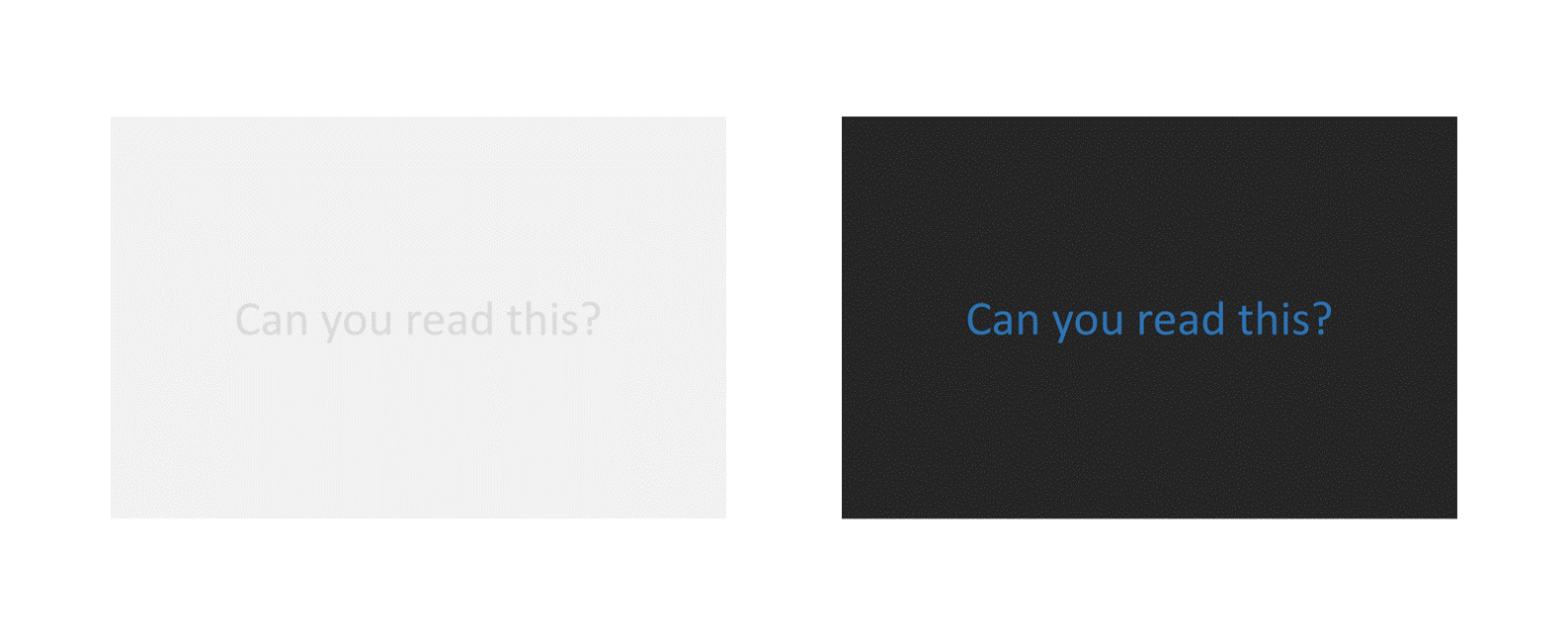 Two text boxes with text reading 'Can you read this?'. The first text box is pale grey with grey text, the second is dark grey with dark blue text. In both boxes the text is hard to read.