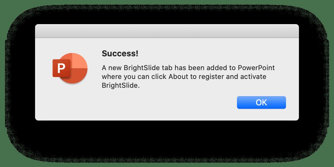 Screenshot of BrightSlide PowerPoint complete
