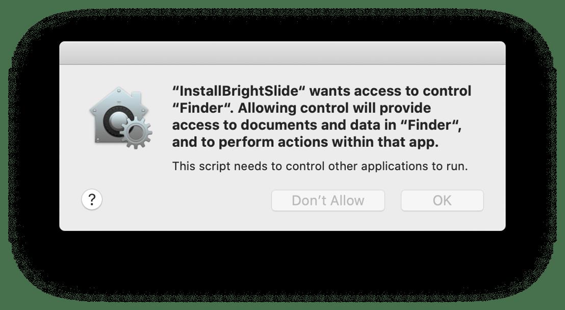 Screenshot of BrightSlide permission for Finder