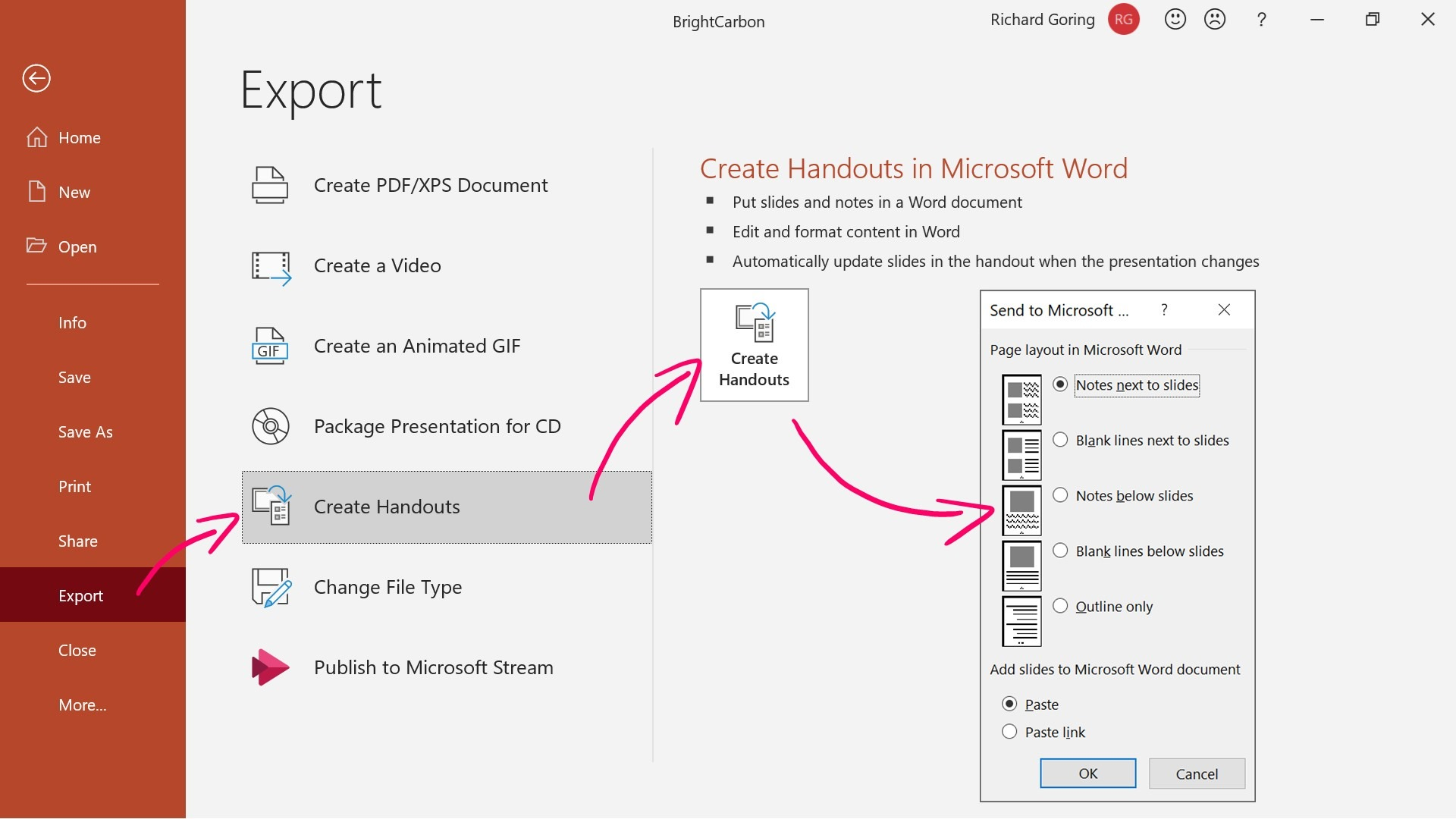 Screenshot of the Export options accessed under the File tab. 'Create Handouts' is selected and the 'Send to Microsoft ...' pop up window is open. an annotated arrow points to the 'Notes below slides' option.